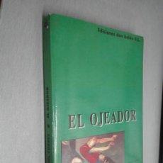 Collectionnisme sportif: EL OJEADOR / RAUL TORRES / EDICIONES DON BALÓN 1994. Lote 171731607