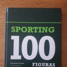 Coleccionismo deportivo: SPORTING 100 FIGURAS / SPORTING CLUBE DE PORTUGAL 1906 2006 / FERNANDO CORREIA / EDI. QUIDNOVI / 1ª. Lote 171965395
