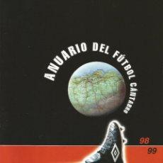 Coleccionismo deportivo: CLAUDIO ACEBO. - ANUARIO DEL FUTBOL CÁNTABRO 1998/1999 - #. Lote 172344002