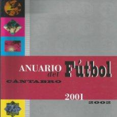 Coleccionismo deportivo: CLAUDIO ACEBO. - ANUARIO DEL FUTBOL CÁNTABRO 2001/2002 - #. Lote 172344068