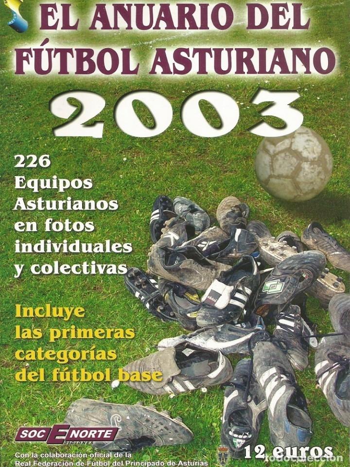 SOCENORTE. - ANUARIO DEL FÚTBOL ASTURIANO 2003 - # (Coleccionismo Deportivo - Libros de Fútbol)