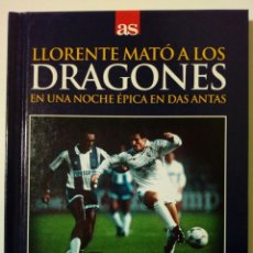 Coleccionismo deportivo: DVD + LIBRO: LLORENTE MATO A LOS DRAGONES (4-11-1987) OPORTO 1 - 2 REAL MADRID - DIARIO AS - . Lote 172671657