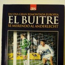 Coleccionismo deportivo: DVD + LIBRO: EL BUITRE SE MERENDO AL ANDERLECHT (12-12-1984) REAL MADRID 6-1 ANDERLECHT - DIARIO AS. Lote 172671828