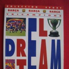 Coleccionismo deportivo: EL DREAM TEAM - BARÇA - TRICAMPIONS - COLECCION SPORT 1993.. Lote 172917734