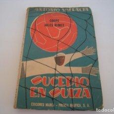 Coleccionismo deportivo: SUCEDIO EN SUIZA . Lote 172957829