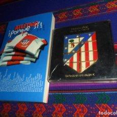 Coleccionismo deportivo: ESCUDO OFICIAL ATLÉTICO DE MADRID BAÑADO ORO 24 K Y ATLÉTICO ¡PORQUE SÍ! 1ª EDICIÓN 2003. RAROS.. Lote 173214993
