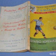 Coleccionismo deportivo: FASES HISTÓRICAS DEL C.D. MÁLAGA 1904 / 1949 - FIDELITO - DEDICADO Y FIRMADO POR EL AUTOR - ¡MIRA!. Lote 173443868
