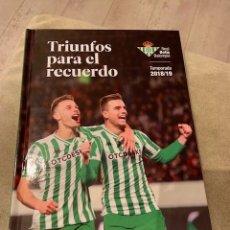 Coleccionismo deportivo: TRIUNFOS PARA EL RECUERDO (REAL BETIS, TEMPORADA 2018-19). Lote 173481420