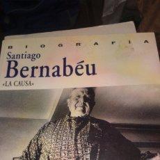Coleccionismo deportivo: BIOGRAFIA SANTIAGO BERNABEU 'LA CAUSA' - MARTÍN SEMPRÚN - PRÓLOGO DE ALFONSO USSÍA. Lote 173527363