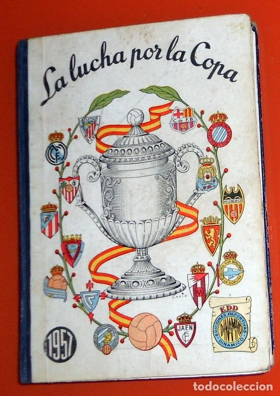 LIBRITO EDICIONES DINÁMICO ZARAGOZA LA LUCHA POR LA COPA 1957 - FÚTBOL VINTAGE - COPA GENERALÍSIMO (Coleccionismo Deportivo - Libros de Fútbol)