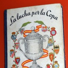 Coleccionismo deportivo: LIBRITO EDICIONES DINÁMICO ZARAGOZA LA LUCHA POR LA COPA 1957 - FÚTBOL VINTAGE - COPA GENERALÍSIMO. Lote 173598788