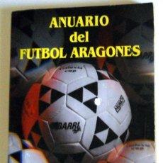 Coleccionismo deportivo: ANUARIO FÚTBOL ARAGONÉS TEMPORADA 85/86 PRIMER ANUARIO!! DIFICIL!! REAL ZARAGOZA. SD HUESCA. Lote 173674349