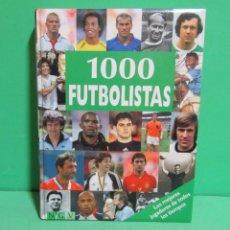 Coleccionismo deportivo: 1000 FUTBOLISTAS N G V EXCELENTE LIBRO CON 336 PAGINAS TOTALMENTE IMPRESAS A COLOR. Lote 174261623