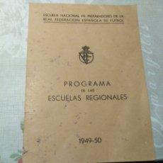 Coleccionismo deportivo: PROGRAMA DE LAS ESCUELAS REGIONALES. . Lote 174341017