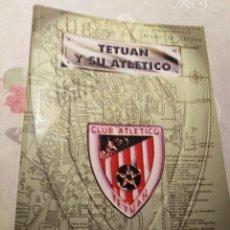 Colecionismo desportivo: TETUAN Y SU ATLETICO. Lote 174341877
