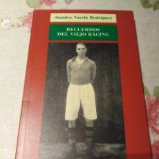 Coleccionismo deportivo: RECUERDOS DEL VIEJO RACING. Lote 174343532
