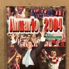 Coleccionismo deportivo: ATHLETIC CLUB DE BILBAO, ANUARIO 2004 STAR MAGAZINE. LIBRO RESUMEN AÑO 2004. UN AÑO EN ROJIBLANCO. Lote 174919025