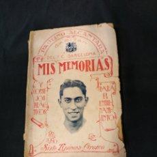 Coleccionismo deportivo: LIBRO - PAULINO ALCANTARA CAPITAN DEL F.C. BARCELONA - MIS MEMORIAS - 1924. Lote 175109125