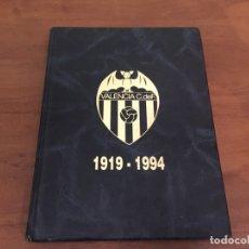 Coleccionismo deportivo: VALENCIA C. F. 75 AÑOS DE HISTORIA. Lote 175172237