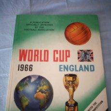Coleccionismo deportivo: LIBRO,WORLD CUP 1966 ENGLAND,CON UN AUTÓGRAFO.. Lote 175228177