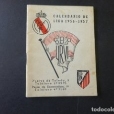 Coleccionismo deportivo: CALENDARIO LIGA DE FUTBOL 1956 57 ATLETICO DE MADRID PUBLICIDAD BAR URVI MADRID. Lote 175437774