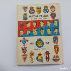 Coleccionismo deportivo: ANTIGUO ANUARIO DE FUTBOL 1958-1959 SELECCIÓN ESPAÑOLA SUIZA DINAMICO EDICIONES. CALENDARI DE FUTBOL. Lote 175727604