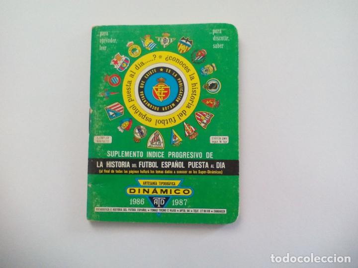 Coleccionismo deportivo: SUPER Dinámico + SUPLEMENTO INDICE PROGRESIVO Historia Fútbol Temporada 1986- 1987 TOMO nº 16 España - Foto 3 - 175727752