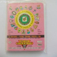 Coleccionismo deportivo: SUPER DINÁMICO HISTORIA FÚTBOL ESPAÑOL TEMPORADA 1994- 1995 TOMO Nº 26 ESPAÑA, CALENDARIO. Lote 175728247
