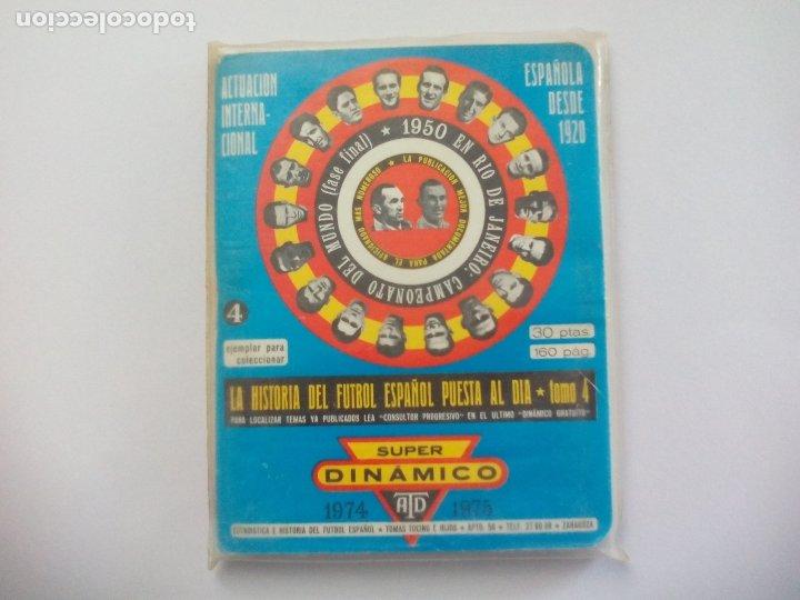 SUPER DINÁMICO HISTORIA FÚTBOL ESPAÑOL TEMPORADA 1974 - 1975 TOMO Nº 4 ESPAÑA, CALENDARIO (Coleccionismo Deportivo - Libros de Fútbol)