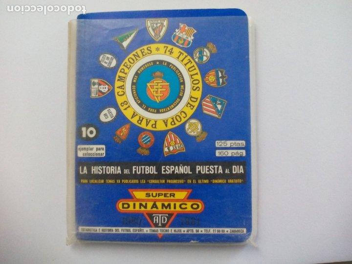 SUPER DINÁMICO HISTORIA FÚTBOL ESPAÑOL TEMPORADA 1980 - 1981 TOMO Nº 10 ESPAÑA, CALENDARIO (Coleccionismo Deportivo - Libros de Fútbol)