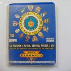 Coleccionismo deportivo: SUPER DINÁMICO HISTORIA FÚTBOL ESPAÑOL TEMPORADA 1980 - 1981 TOMO Nº 10 ESPAÑA, CALENDARIO. Lote 175728423