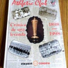Coleccionismo deportivo: ATHETIC CLUB 1898 – 1998 // CRÓNICA DE UNA LEYENDA // LLENO DE ILUSTRACIONES. Lote 175936825