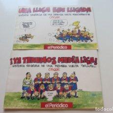 Coleccionismo deportivo: YA TENEMOS MEDIA LIGA Y UNA LLIGA BEN LLIGADA OSCAR FC BARCELONA EL PERIÓDICO BARÇA 1990-1991 CS190. Lote 176162589