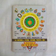 Coleccionismo deportivo: SUPLEMENTO INDICE PROGRESIVO DE LA HISTORIA FÚTBOL TEMPORADA 1991-1992. DINÁMICO. Lote 176221893
