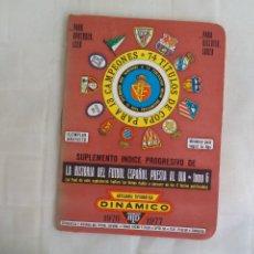 Coleccionismo deportivo: SUPLEMENTO INDICE PROGRESIVO DE LA HISTORIA FÚTBOL TEMPORADA 1976-1977. TOMO 6 DINÁMICO. Lote 176221947
