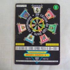 Coleccionismo deportivo: SUPLEMENTO INDICE PROGRESIVO DE LA HISTORIA FÚTBOL TEMPORADA 1971-1972. TOMO 1 ANUARIO DINÁMICO. Lote 176222043