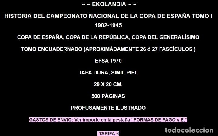 Coleccionismo deportivo: HISTORIA DEL CAMPEONATO EKL NACIONAL de FÚTBOL de la COPA DE ESPAÑA (TOMO I 1902 a 1945) - Foto 2 - 107297691