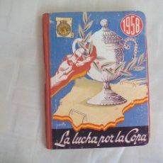 Coleccionismo deportivo: ANUARIO DINAMICO LA LUCHA POR LA COPA 1958 - REEDICION . Lote 176223617