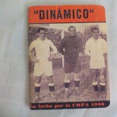 Coleccionismo deportivo: ANUARIO DINAMICO LA LUCHA POR LA COPA 1956 - REEDICION . Lote 176223778