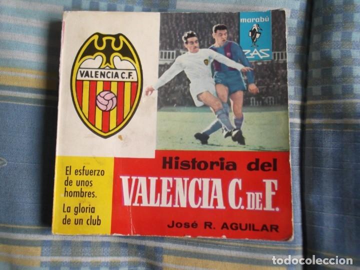 HISTORIA DEL VALENCIA 1963 (Coleccionismo Deportivo - Libros de Fútbol)