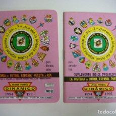 Coleccionismo deportivo: FUTBOL 2 LIBRILLO SUPER DINAMICO Y EL SUPLEMENTO Nº-24 TEMPORADA 1994-1995. Lote 176698119