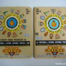 Coleccionismo deportivo: FUTBOL 2 LIBRILLO SUPER DINAMICO Y EL SUPLEMENTO Nº-8 TEMPORADA 1978-1979. Lote 176700177