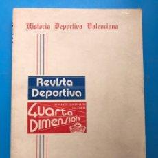 Coleccionismo deportivo: HISTORIA DEPORTIVA VALENCIANA - CUARTA DIMENSION - VALENCIA, CASTELLON Y ALICANTE - TEMP. 1982-1983. Lote 176930249