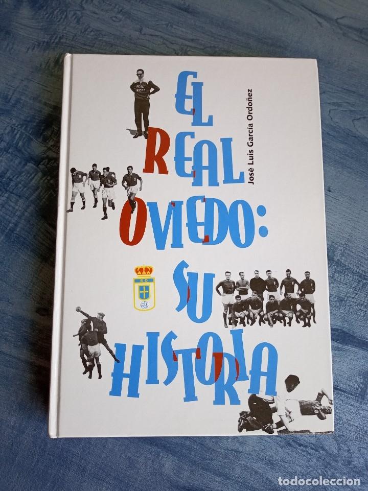 Coleccionismo deportivo: El Real Oviedo su historia, José Luis García Ordoñez. 2076 gramos. - Foto 2 - 118996547