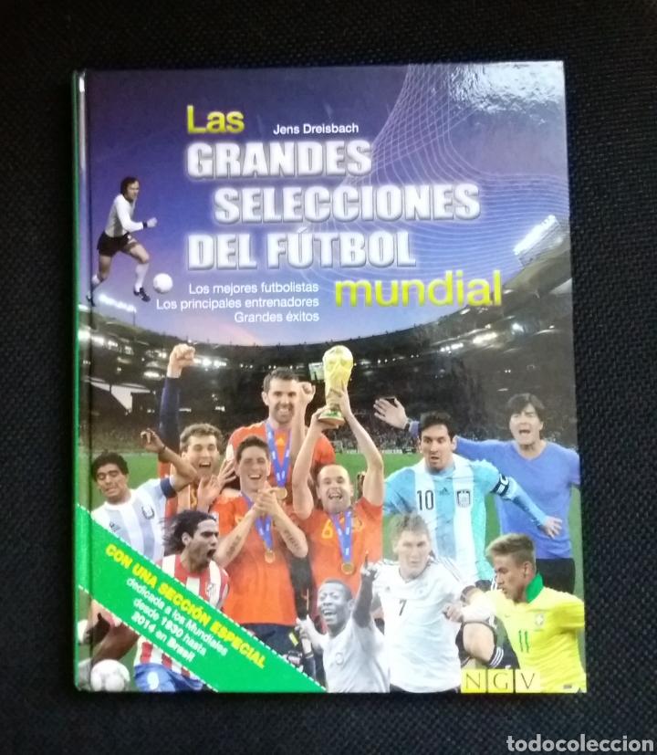 LAS GRANDES SELECCIONES DEL FÚTBOL MUNDIAL (Coleccionismo Deportivo - Libros de Fútbol)