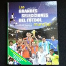 Coleccionismo deportivo: LAS GRANDES SELECCIONES DEL FÚTBOL MUNDIAL. Lote 177377655
