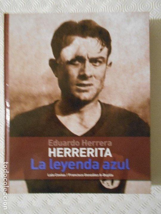 EDUARDO HERRERA. HERRERITA. LA LEYENDA AZUL. LALO COVISA / FRANCISCO GONZALEZ A-BUYLLA. REAL OVIEDO. (Coleccionismo Deportivo - Libros de Fútbol)