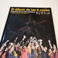 Coleccionismo deportivo: G-FUE18G EL ALBUM DE LAS 6 COPAS. FC BARCELONA. MUNDO DEPORTIVO, 2010. Lote 177755648