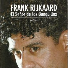 Coleccionismo deportivo: FRANK RIJKAARD EL SEÑOR DE LOS BANQUILLOS COLECCION SPORT. Lote 177759810
