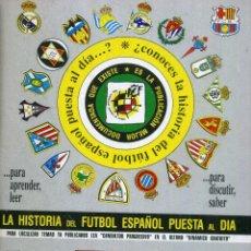 Coleccionismo deportivo: LA HISTORIA DEL FUTBOL ESPAÑOL PUESTA AL DIA - TOMO 25. Lote 177764977